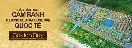 Mở bán đất nền Golden Bay Cam Ranh – Đạt chuẩn Quốc Tế và giá tốt 2014